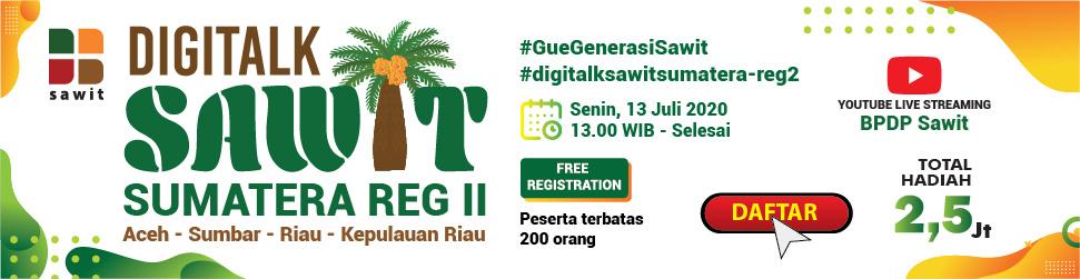 Digitalk Sawit Sumatera Reg II